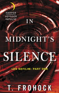 In Midnight's Silence (Los Nefilim #1)