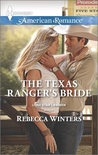 The Texas Ranger's Bride