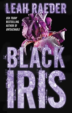 Black Iris by Leah Reader Review: Watch the World Burn