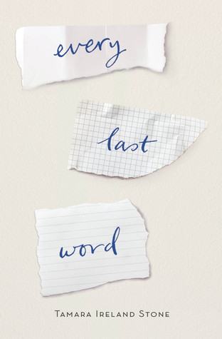 Every Last Word by Tamara Ireland Stone