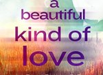 Review: A Beautiful Kind of Love by Ellie Wade