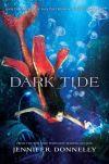 Dark Tide (Waterfire Saga, #3)