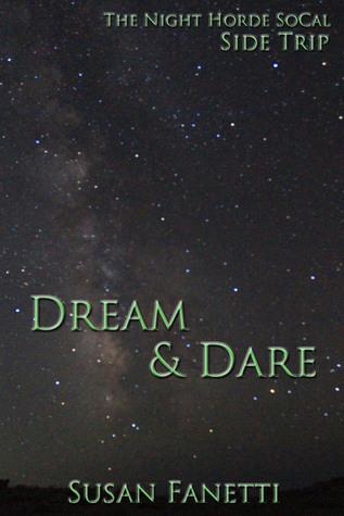Dream & Dare by Susan Fanetti