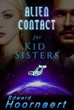 Alien Contact for Kid Sisters