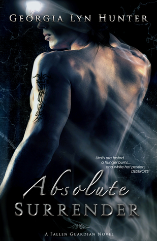Absolute Surrender (Fallen Guardians, #1)