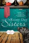 Rainy Day Sisters: A Hartley-by-the-Sea Novel