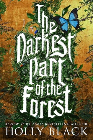 The Darkest Part of the Forest – Holly Black