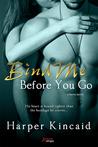 Bind Me Before You Go (Serve, #8)