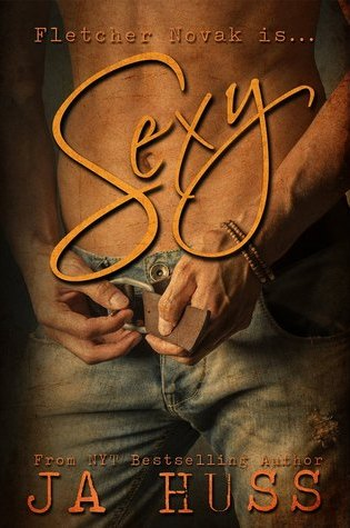 BOOK BLITZ TRAILER EXCERPT & GIVEAWAY:  Sexy by J.A. Huss