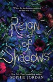 Reign of Shadows (Reign of Shadows #1)