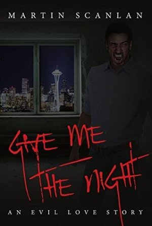 Give Me The Night by Martin Scanlan | Featured Book of the Day | wearewordnerds.com