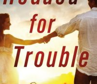 Review:  Headed for Trouble by Shiloh Walker