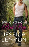 Bringing Home the Bad Boy (Second Chance, #1)