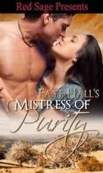 Review:  Mistress of Purity by Faye Hall