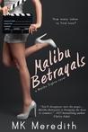 Malibu Betrayals (Entangled Select Contemporary)