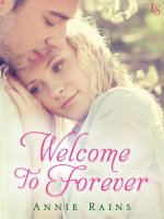 Welcome to Forever by Annie Rains