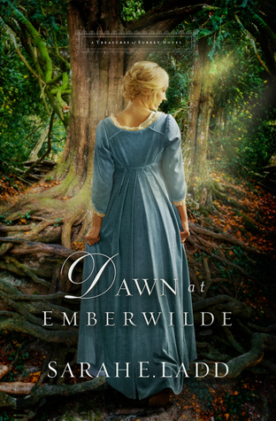 Review: Dawn at Emberwilde (Treasures of Surrey Hall #2) by Sarah E. Ladd