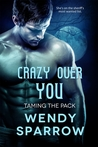 Crazy Over You (Entangled Select Otherworld)