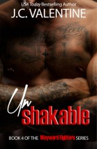 Unshakable (Wayward Fighters, #4)