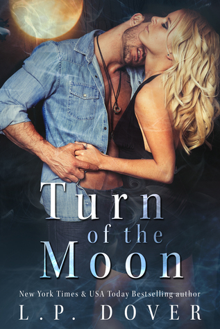 BOOK BLITZ:  Turn of the Moon by L.P. Dover