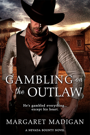 Gambling on the Outlaw (Nevada Bounty #1)