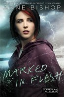 Marked in Flesh (The Others #4) by Anne Bishop