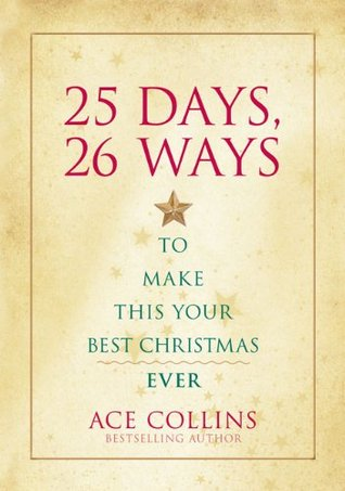 25 Days, 26 Ways to Make This Your Best Christmas Ever book review