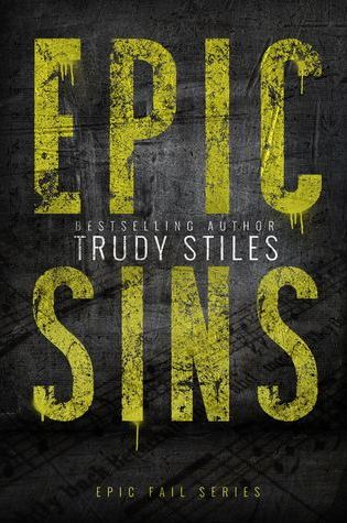 BLOG TOUR:  Epic Sins by Trudy Stiles