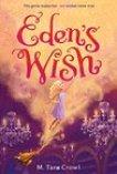 Eden's Wish (Eden of the Lamp, #1)