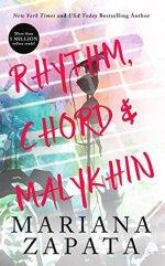 Rhythm, Chord, and Malykhin by Mariana Zapata