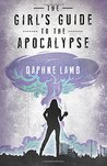 The Girl's Guide to the Apocalypse