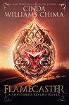 Flamecaster (Shattered Realms, #1)