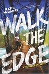 Walk the Edge (Thunder Road, #2)