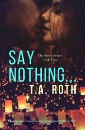 Say Nothing... (Speak, #2)