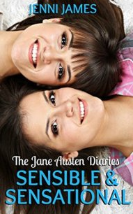Sensible and Sensational (The Jane Austen Diaries, #6)