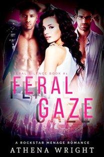 Feral Gaze (A Feral Silence Rock Star Romance Novel)