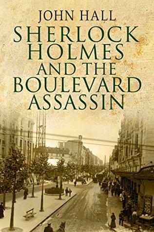 Sherlock Holmes and the Boulevard Assassin
