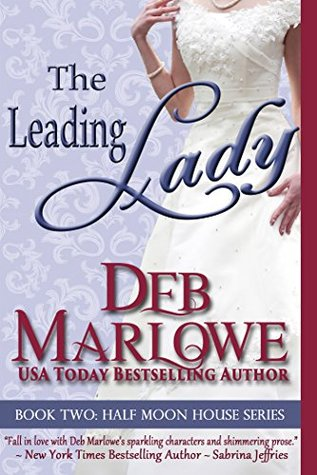 The Leading Lady (Half Moon House Series)