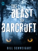 "Beast of Barcroft by Bill Schweigart - Number 2 on Best ""Scifi and Scary"" novels of 2015"