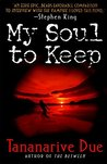 My Soul to Keep (African Immortals, #1)