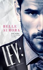 Lev: a Shot Callers novel by Belle Aurora