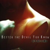 Spotlight: Better the Devil You Know by Bey Deckard #DarkErotica #Taboo #MMHorror