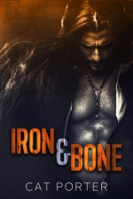 Iron & Bone by Cat Porter