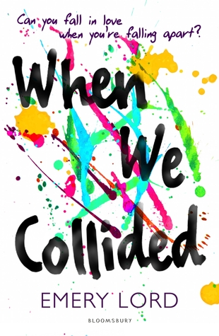 Blog Tour and Review: When We Collided by Emery Lord