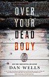 Over Your Dead Body (John Cleaver, #5)
