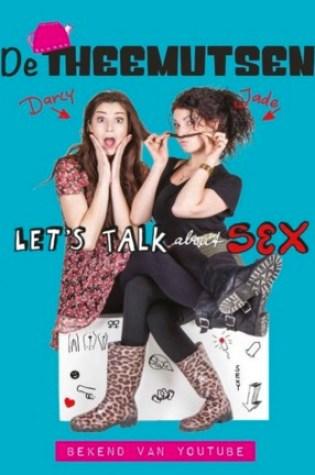Let's talk about sex – De Theemutsen