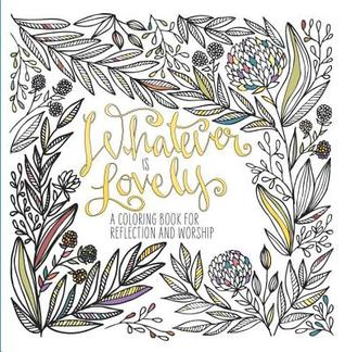 Review: Whatever Is Lovely