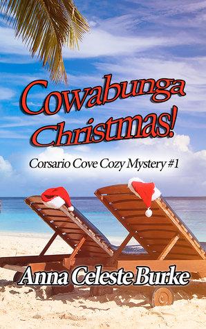 Cowabunga Christmas (Corsario Cove Cozy Mystery, #1)