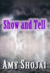 Show and Tell by Amy Shojai