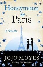 Honeymoon in Paris (Jojo Moyes)